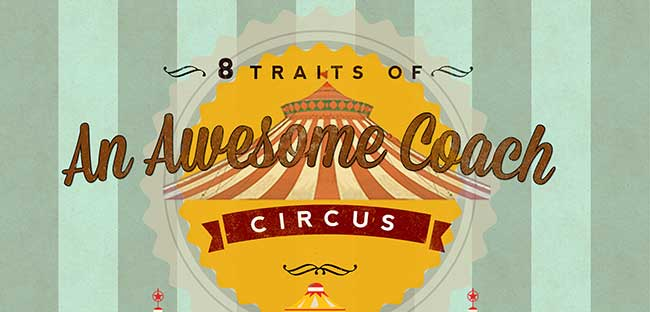 8 traits of an awesome circus coach (with infographic)